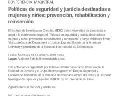 Conferencia Magistral: Políticas de seguridad y justicia destinadas a mujeres y niños: prevención, rehabilitación y reinserción