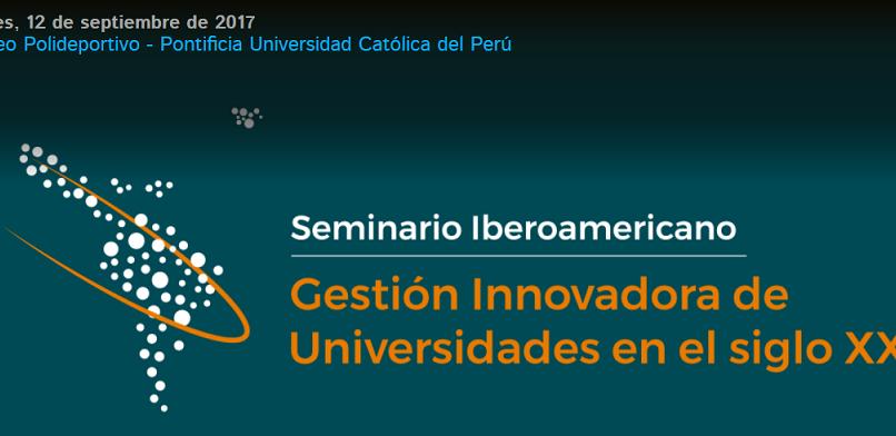 Seminario Iberoamericano: Gestión Innovadora de Universidades en el siglo XXI